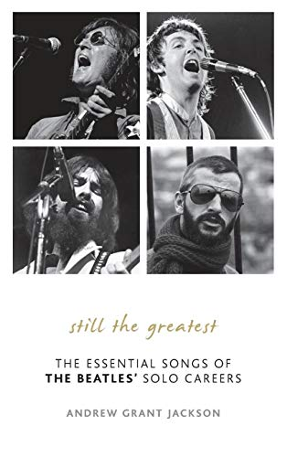 9780810882225: Still the Greatest: The Essential Songs of the Beatles' Solo Careers