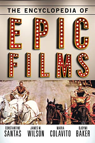 9780810882478: The Encyclopedia of Epic Films