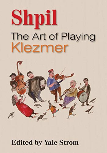 9780810882911: Shpil: The Art of Playing Klezmer