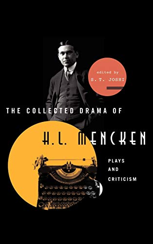 9780810883697: The Collected Drama of H. L. Mencken: Plays and Criticism