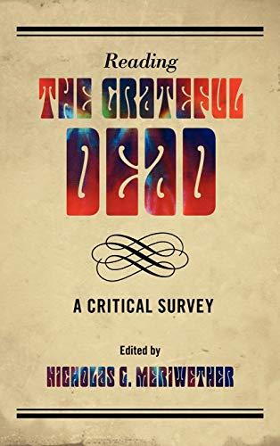 Reading the Grateful Dead: A Critical Survey