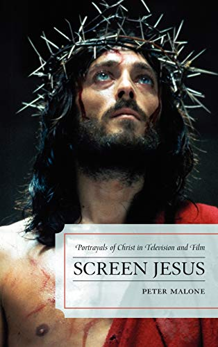 9780810883895: Screen Jesus: Portrayals of Christ in Television and Film