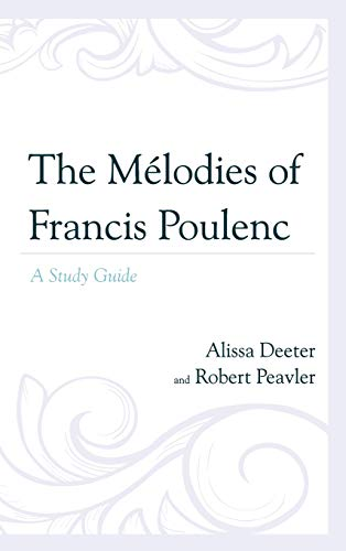 9780810884144: The Mélodies of Francis Poulenc: A Study Guide