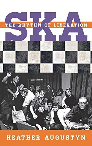 9780810884496: Ska: The Rhythm of Liberation (Tempo: A Rowman & Littlefield Music Series on Rock, Pop, and Culture)