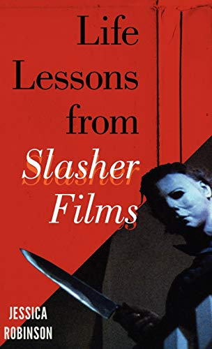 9780810885028: Life Lessons from Slasher Films