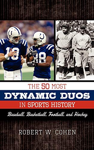 9780810885561: The 50 Most Dynamic Duos in Sports History: Baseball, Basketball, Football, and Hockey
