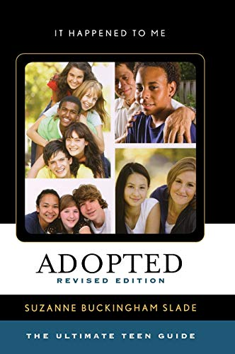 9780810885684: Adopted: The Ultimate Teen Guide (It Happened to Me)