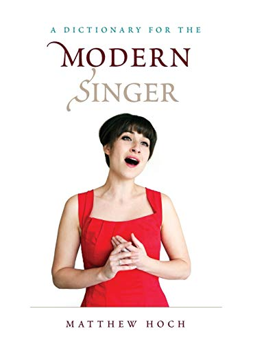 9780810886551: A Dictionary for the Modern Singer (Dictionaries for the Modern Musician)