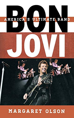 9780810886612: Bon Jovi: America's Ultimate Band (Tempo: A Rowman & Littlefield Music Series on Rock, Pop, and Culture)