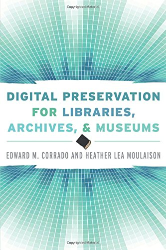 9780810887121: Digital Preservation for Libraries, Archives, and Museums