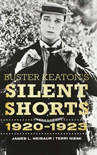 9780810887404: Buster Keaton's Silent Shorts: 1920-1923