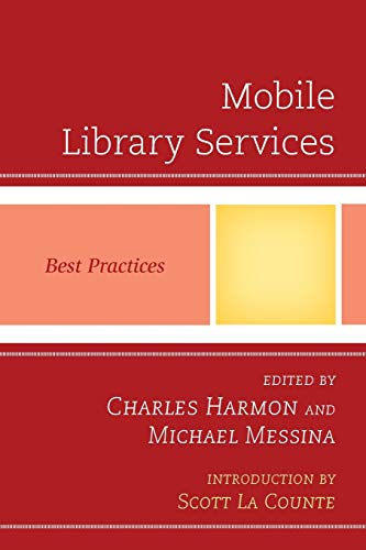 9780810887527: Mobile Library Services: Best Practices (Best Practices in Library Services)