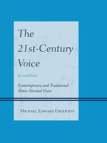 9780810888401: The 21st-Century Voice: Contemporary and Traditional Extra-Normal Voice