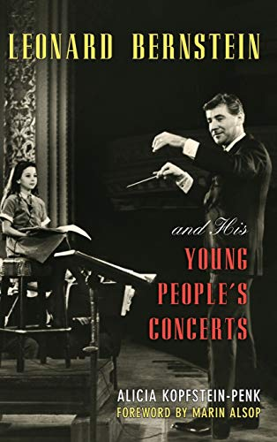 9780810888494: Leonard Bernstein and His Young People's Concerts
