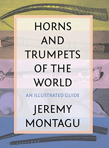 9780810888814: Horns and Trumpets of the World: An Illustrated Guide