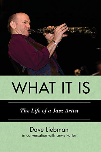 9780810888999: What It Is: The Life of a Jazz Artist (Studies in Jazz)