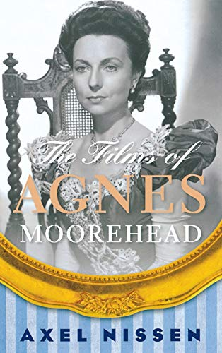 9780810891364: The Films of Agnes Moorehead