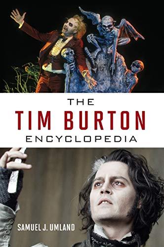 9780810892002: The Tim Burton Encyclopedia