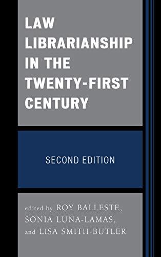 9780810892323: Law Librarianship in the Twenty-First Century