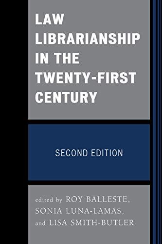 9780810892552: Law Librarianship in the Twenty-First Century