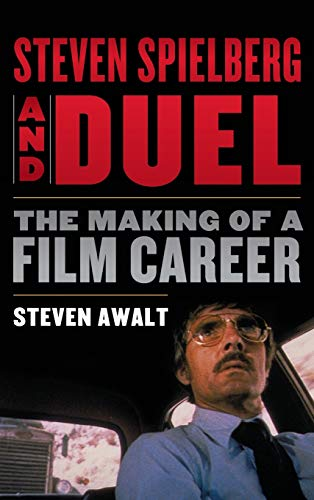 9780810892606: Steven Spielberg and Duel: The Making of a Film Career