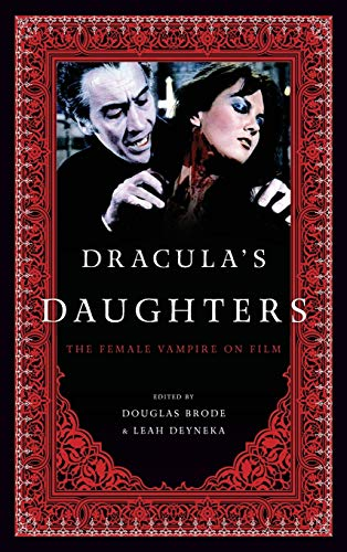 9780810892958: Dracula's Daughters: The Female Vampire on Film