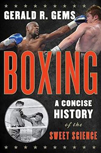 9780810895034: Boxing: A Concise History of the Sweet Science