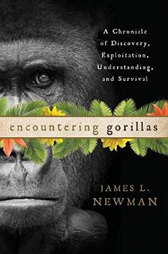 9780810896031: Encountering Gorillas: A Chronicle of Discovery, Exploitation, Understanding, and Survival