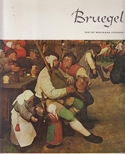 Bruegel (Library of Great Painters): Stechow, Wolfgang