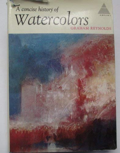 9780810900547: A concise History of Watercolors