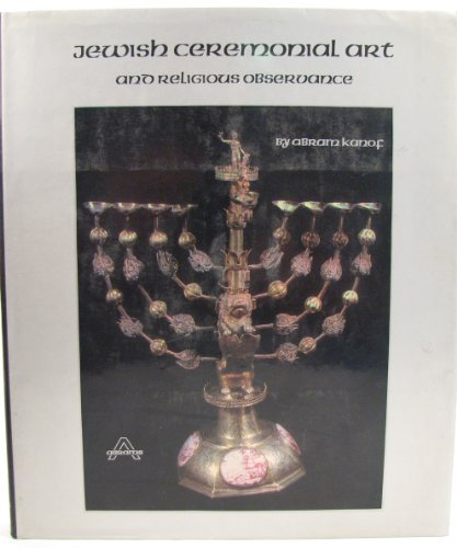 Jewish Ceremonial Art and Religious Observance.