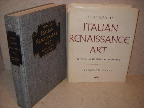 History of Italian Renaissance Art: Painting, Sculpture,: Hartt, Frederick