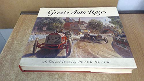 Great Auto Races: Helck, Peter