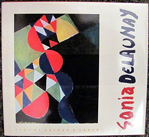Sonia Delaunay.: Expatriate Art] Cohen, Arthur A.