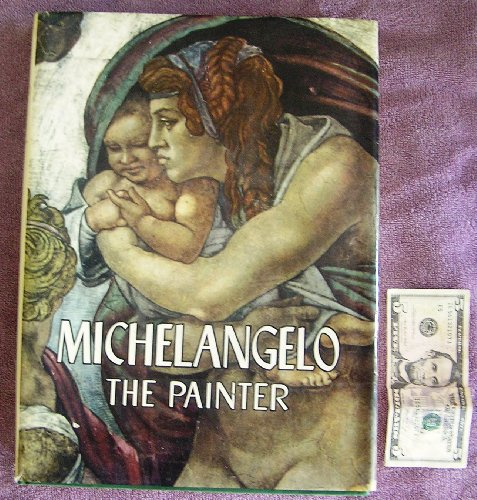 Michelangelo the Painter: Mariani, Valerio