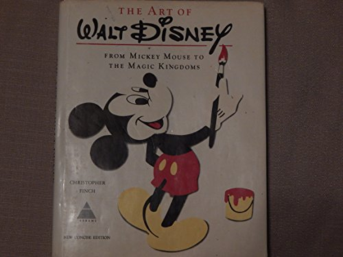 9780810903210: Art of Walt Disney: From Mickey Mouse to the Magic Kingdoms