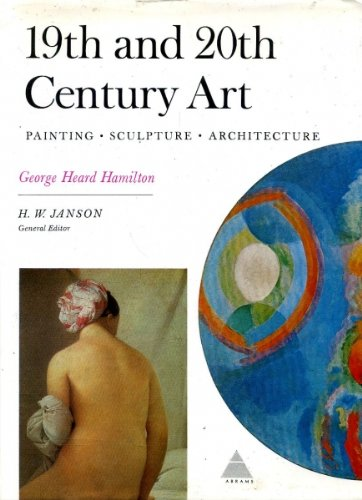 19th and 20th Century Art: Painting, Sculpture,: Hamilton, George Heard