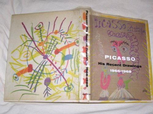9780810903814: Picasso: His Recent Drawings, 1966-1968