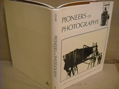 Pioneers of Photography: An album of pictures and words