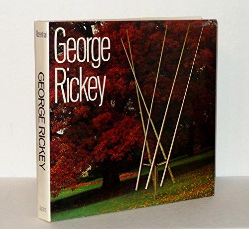 George Rickey: Rickey, George;Rosenthal, Nan