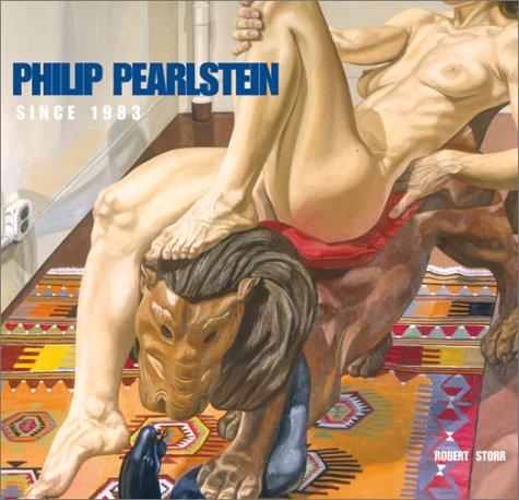 Philip Pearlstein: Since 1983: Storr, Robert
