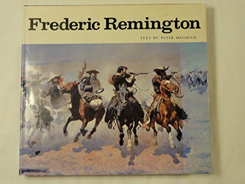 Frederic Remington: Paintings, Drawings, and Sculpture in the Amon Carter Museum and the Sid W. ...