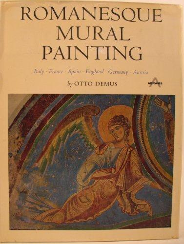 Romanesque Mural Painting: Demus, Otto