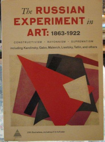 The Russian experiment in art, 1863-1922: Camilla Gray