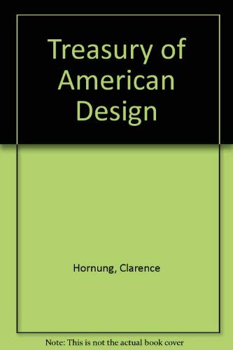 Treasury of American Design Two Volumes A Pictorial Survey of Popular Folk Arts: Hornung, Clarence ...