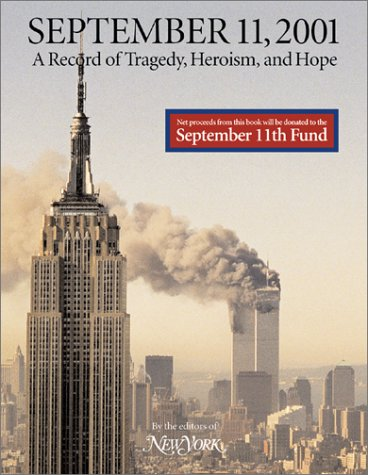 9780810905627: September 11, 2001: A Record of Tragedy, Heroism, and Hope