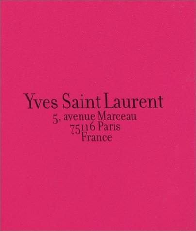 9780810905658: Yves Saint Laurent 5, avenue Marceau, 75116 Paris , France
