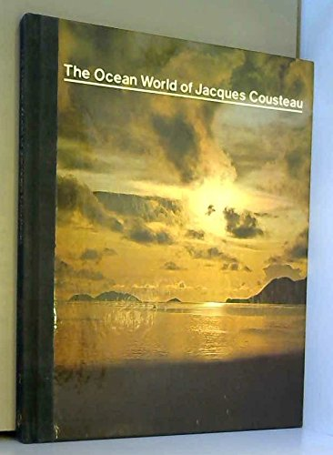 The Ocean World of Jacques Cousteau: Volume 2 - The Act of Life: Cousteau, Jacques