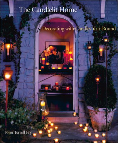 9780810906082: The Candlelit Home: Decorating with Candles Year-Round