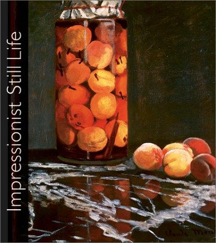 Impressionist Still Life: Rathbone, Eliza E.; Shackelford, George M.